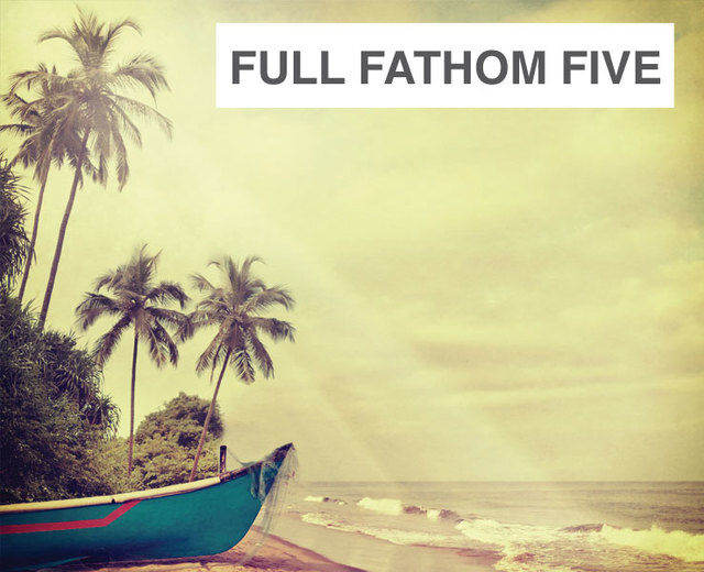Full Fathom Five | Full Fathom Five| MusicSpoke