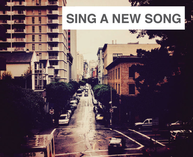 Sing a New Song | Sing a New Song| MusicSpoke