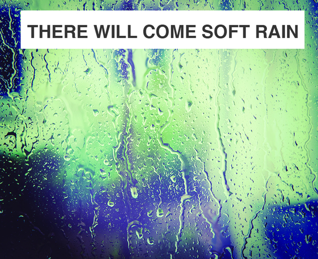 There Will Come Soft Rain | There Will Come Soft Rain| MusicSpoke