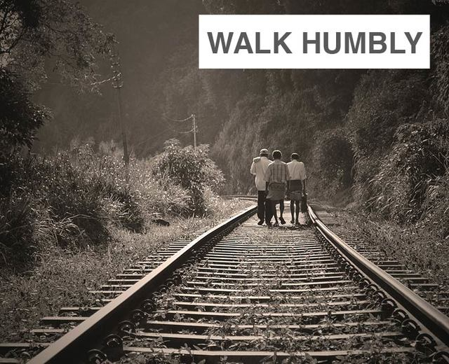 Walk Humbly Before Your God | Walk Humbly Before Your God| MusicSpoke
