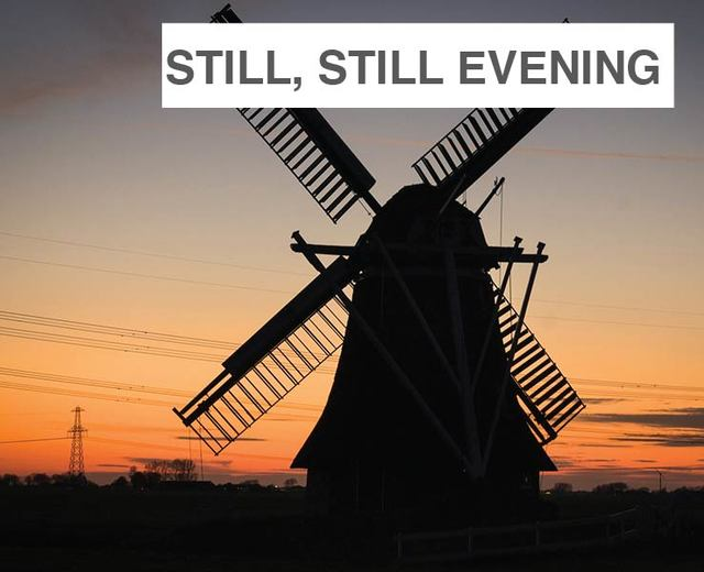 Still, Still Evening Prayer | Still, Still Evening Prayer| MusicSpoke