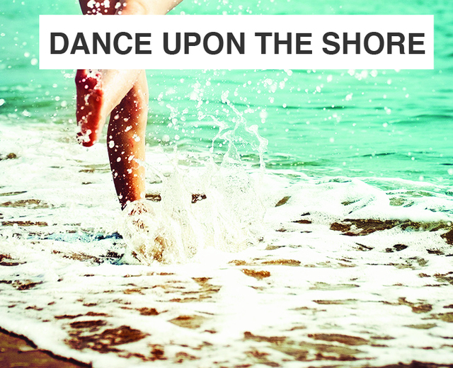 Dance There Upon the Shore | Dance There Upon the Shore| MusicSpoke