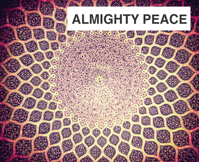Almighty Peace | Almighty Peace| MusicSpoke