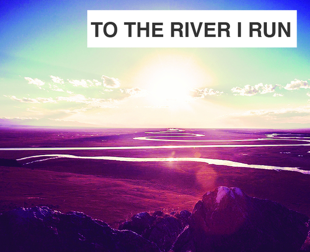 To The River I Run | To The River I Run| MusicSpoke