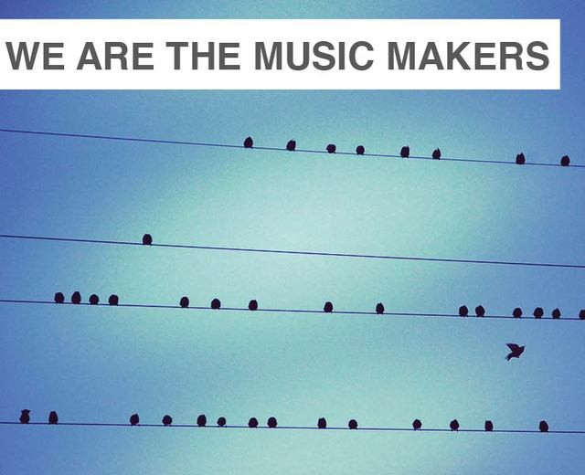We Are the Music Makers | We Are the Music Makers| MusicSpoke