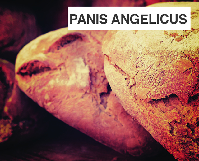 Panis Angelicus | Panis Angelicus| MusicSpoke