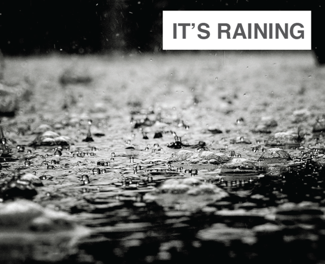 It's Raining | It's Raining| MusicSpoke