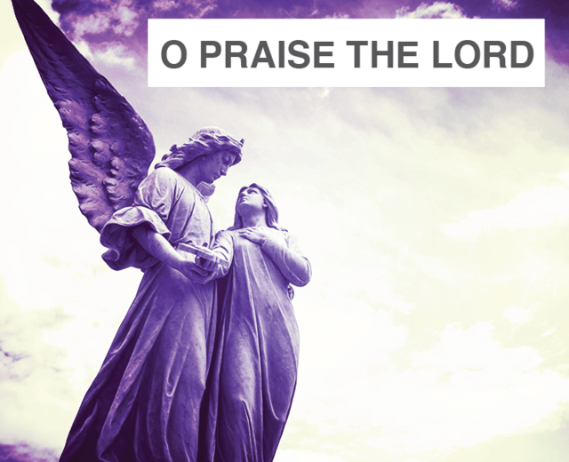 O Praise The Lord Ye Angels Of His | O Praise The Lord Ye Angels Of His| MusicSpoke