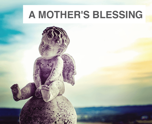 A Mother's Blessing | A Mother's Blessing| MusicSpoke