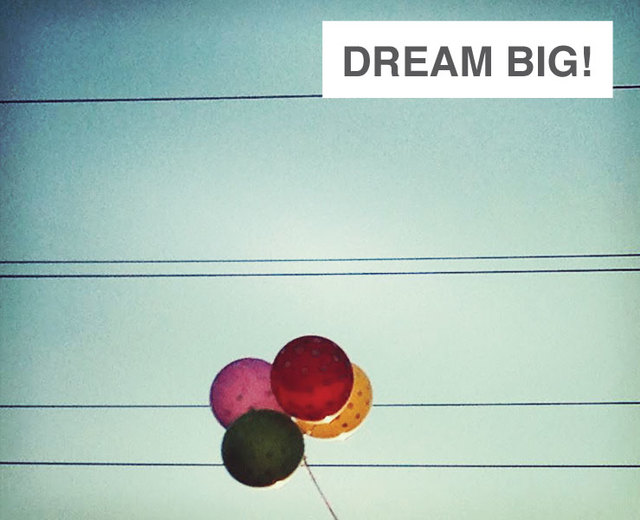Dream Big! | Dream Big!| MusicSpoke