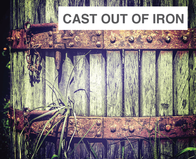 Cast Out of Iron | Cast Out of Iron| MusicSpoke