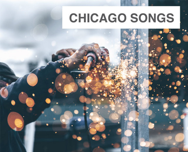 Chicago Songs | Chicago Songs| MusicSpoke
