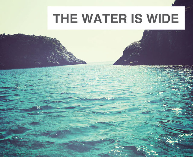 The Water is Wide | The Water is Wide| MusicSpoke