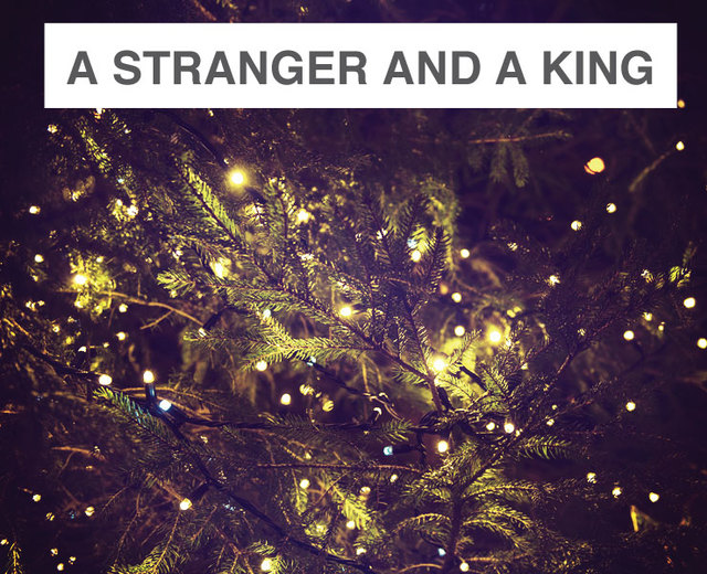 A Stranger and a King | A Stranger and a King| MusicSpoke