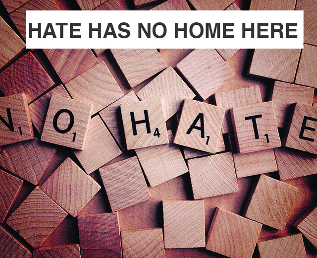 Hate Has No Home Here | Hate Has No Home Here| MusicSpoke