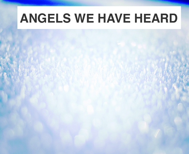 Angels We Have Heard on High | Angels We Have Heard on High| MusicSpoke