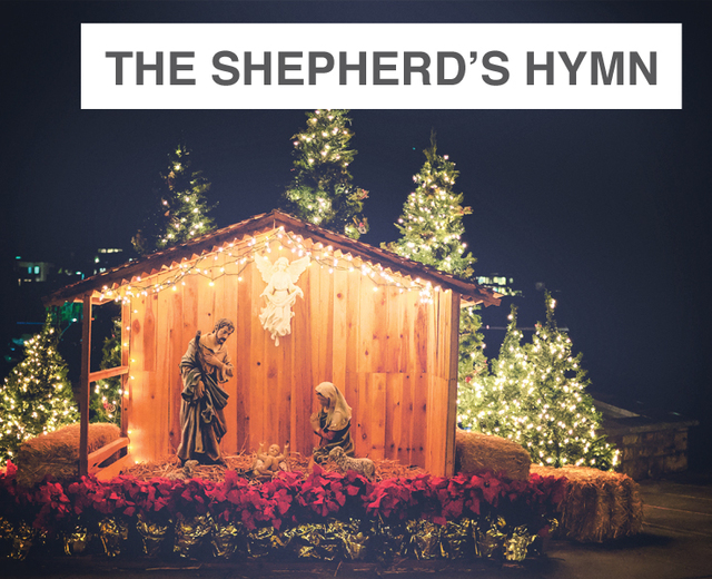 The Shepherds' Hymn | The Shepherds' Hymn| MusicSpoke