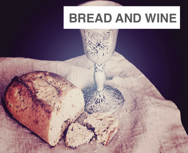 Bread and Wine | Bread and Wine| MusicSpoke