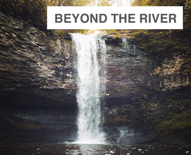 Beyond the River | Beyond the River| MusicSpoke
