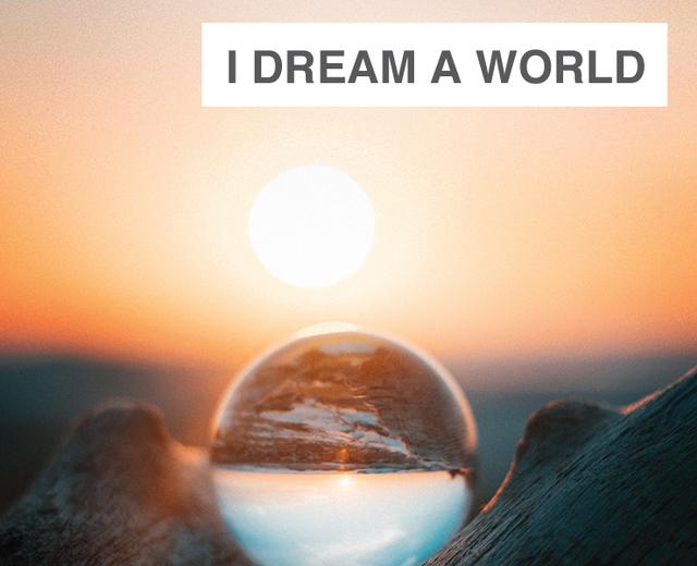 I Dream a World | I Dream a World| MusicSpoke