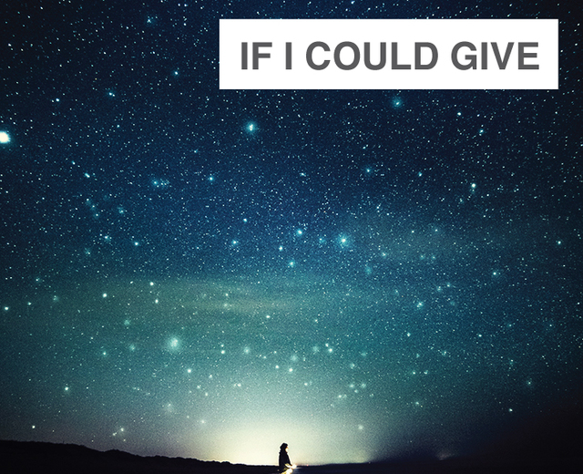 If I Could Give | If I Could Give| MusicSpoke