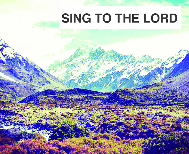 Sing To the Lord a New Song | Sing To the Lord a New Song| MusicSpoke