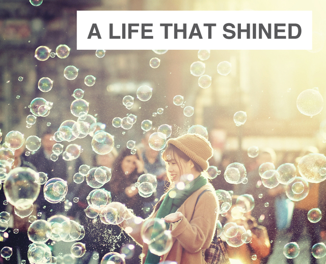 A Life that Shined So Brightly | A Life that Shined So Brightly| MusicSpoke