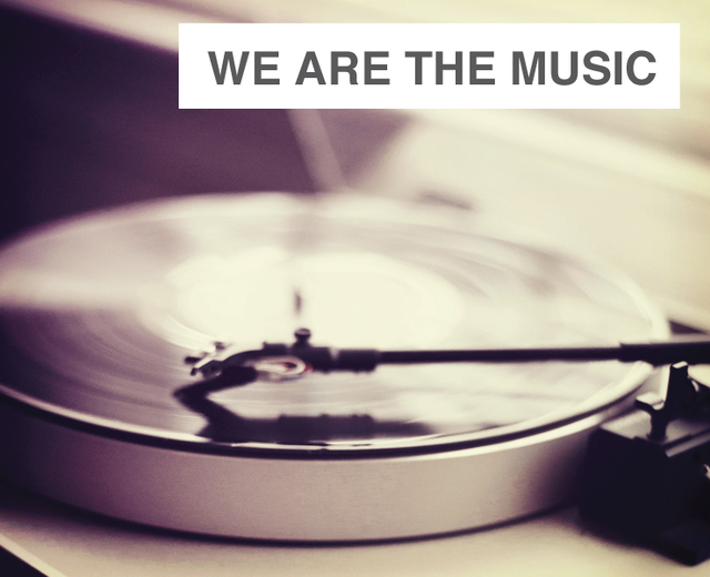 We Are the Music  | We Are the Music | MusicSpoke
