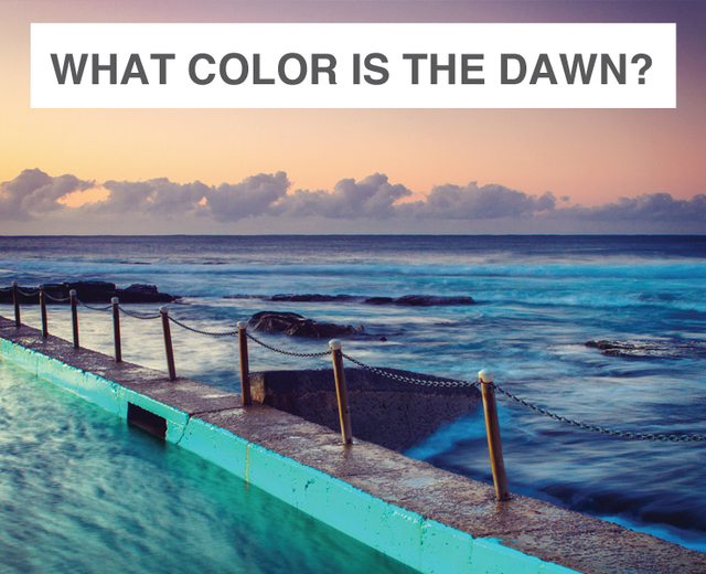 What Color Is the Dawn? | What Color Is the Dawn?| MusicSpoke