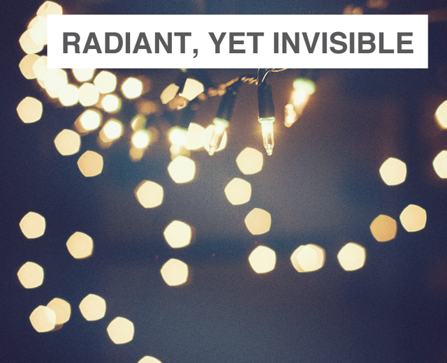 radiant, yet invisible | radiant, yet invisible| MusicSpoke