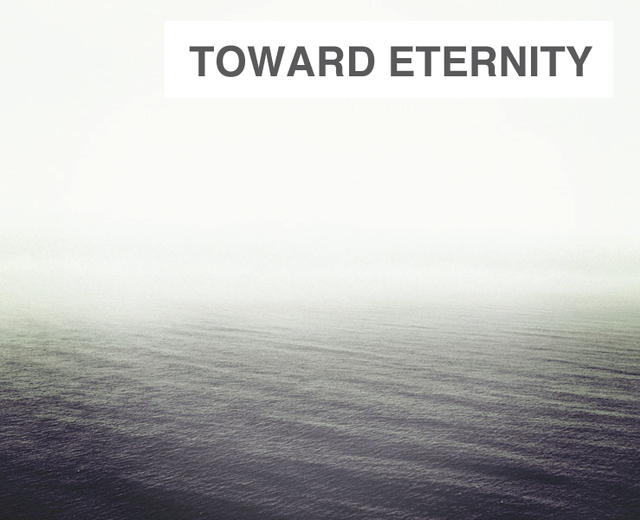 Toward Eternity | Toward Eternity| MusicSpoke
