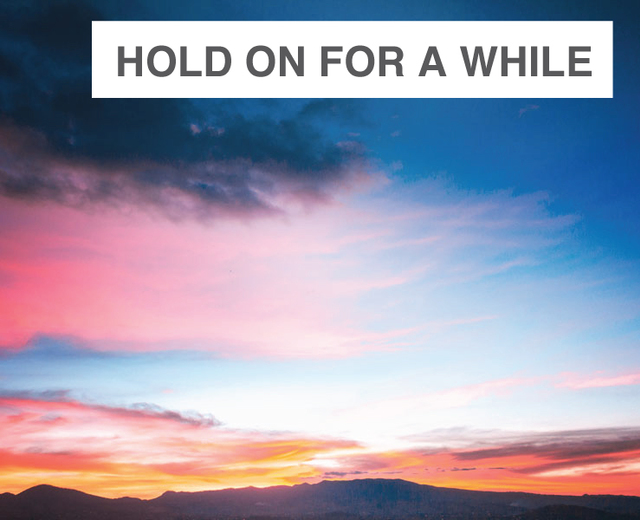 Hold On For A While | Hold On For A While| MusicSpoke