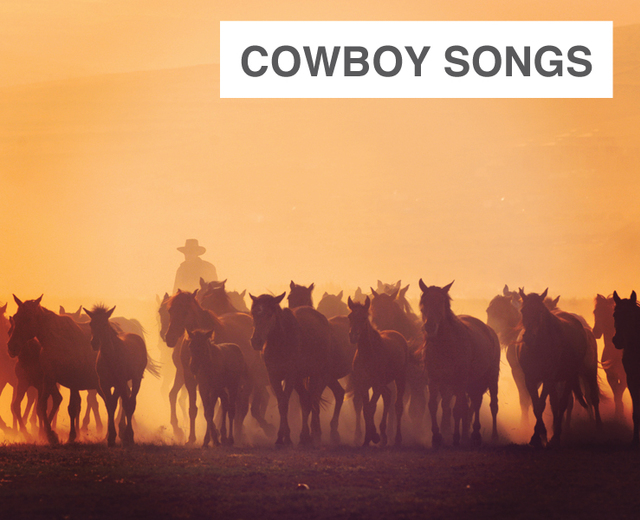 Cowboy Songs of the American Southwest | Cowboy Songs of the American Southwest| MusicSpoke