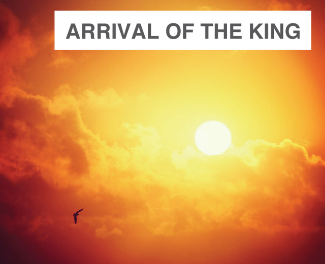 Arrival of the King | Arrival of the King| MusicSpoke
