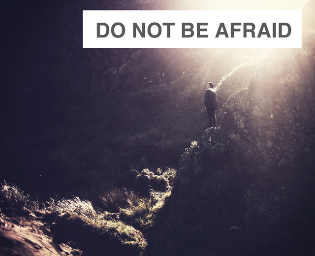 Do Not Be Afraid | Do Not Be Afraid| MusicSpoke