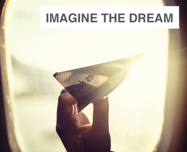 Imagine the Dream | Imagine the Dream| MusicSpoke