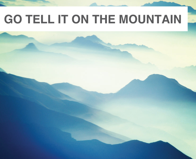 Go Tell It On the Mountain | Go Tell It On the Mountain| MusicSpoke