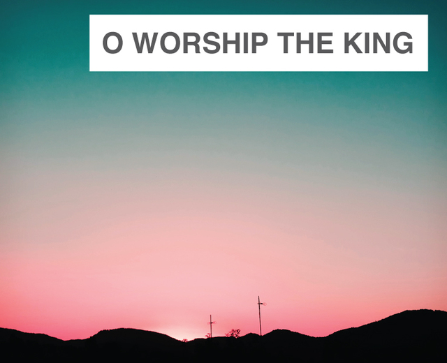 O Worship the King | O Worship the King| MusicSpoke