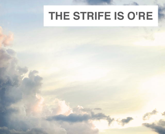 The Strife is O're | The Strife is O're| MusicSpoke