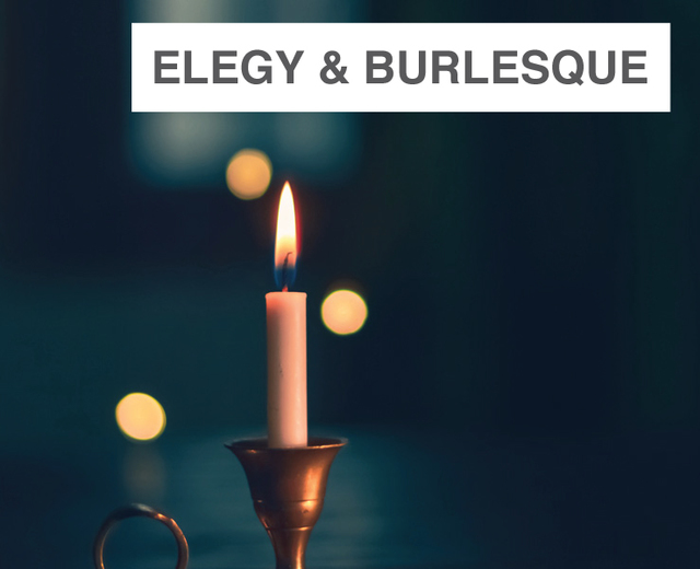 Elegy and Burlesque | Elegy and Burlesque| MusicSpoke