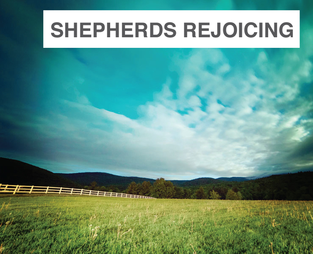 Shepherds Rejoicing | Shepherds Rejoicing| MusicSpoke