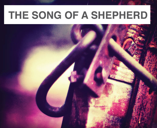 The Song of a Shepherd | The Song of a Shepherd| MusicSpoke