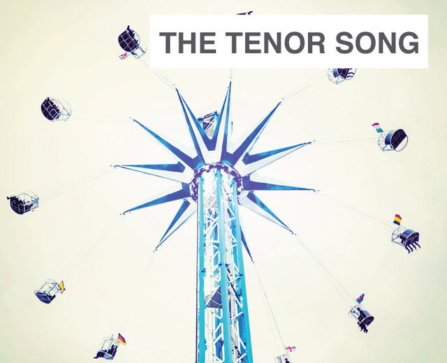 The Tenor Song | The Tenor Song| MusicSpoke