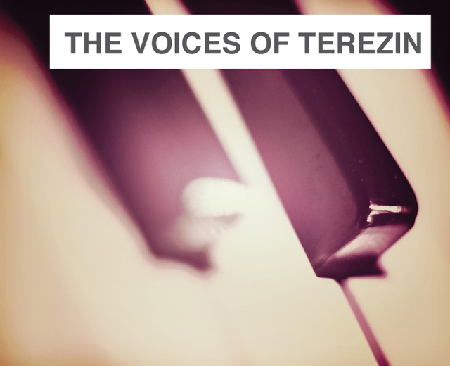 The Voices of Terezin | The Voices of Terezin| MusicSpoke