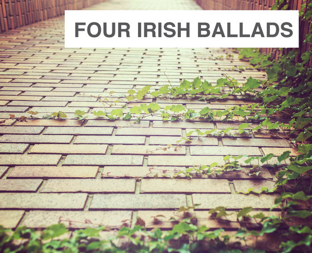 Four Irish Ballads | Four Irish Ballads| MusicSpoke