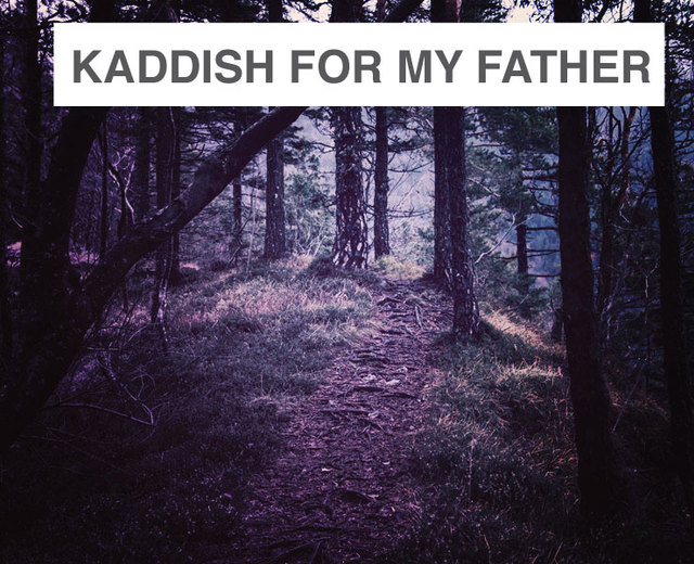 Kaddish for My Father | Kaddish for My Father| MusicSpoke