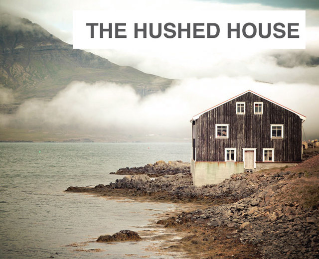 The Hushed House | The Hushed House| MusicSpoke