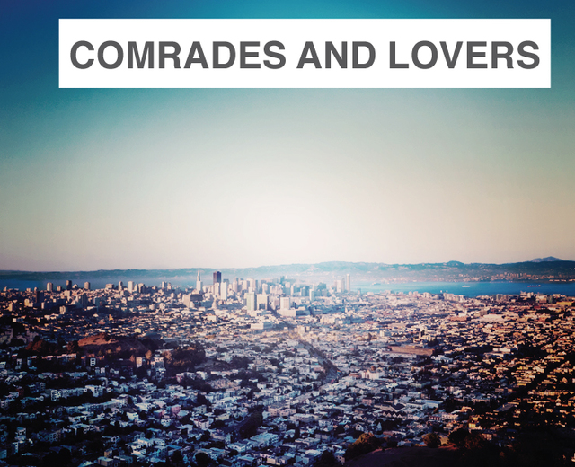 Comrades and Lovers | Comrades and Lovers| MusicSpoke