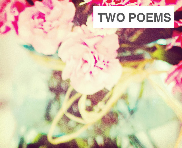 Two Poems | Two Poems| MusicSpoke