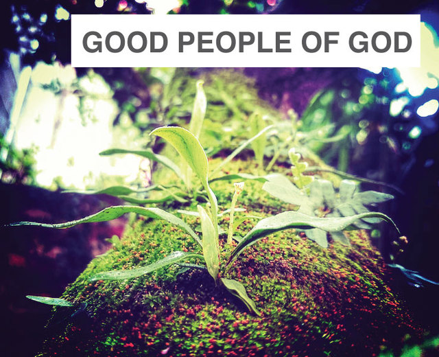 Good People of God | Good People of God| MusicSpoke